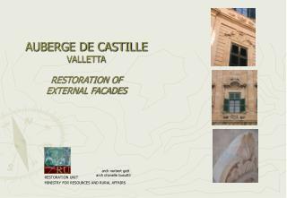 AUBERGE DE CASTILLE VALLETTA RESTORATION OF  EXTERNAL FACADES