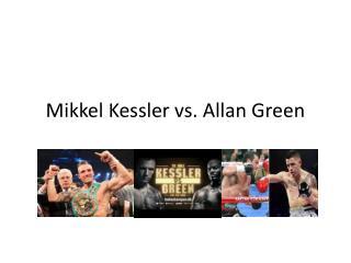 Mikkel Kessler vs Allan Green