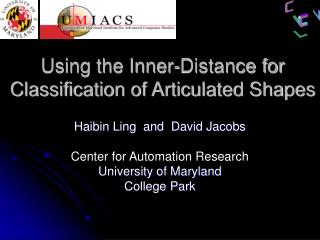 Using the Inner-Distance for Classification of Articulated Shapes