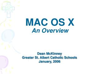 MAC OS X An Overview
