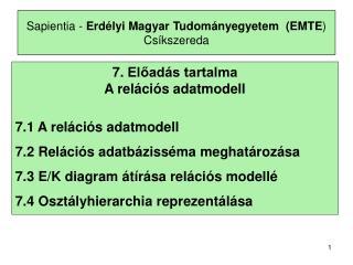 Sapientia -  Erdélyi Magyar Tudományegyetem  ( EMTE ) Csíkszereda