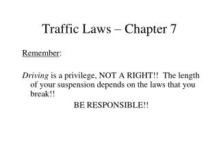 Traffic Laws – Chapter 7