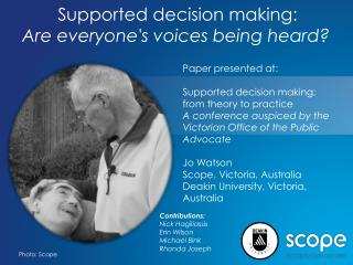 Supported decision making:  Are everyone's voices being heard?