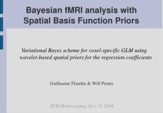 Bayesian fMRI analysis with Spatial Basis Function Priors