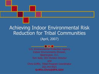 Achieving Indoor Environmental Risk Reduction for Tribal Communities (April, 2007)