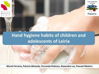 Hand hygiene habits of children and adolescents of Leiria