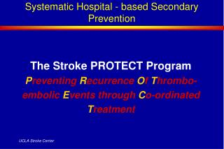 Systematic Hospital - based Secondary Prevention