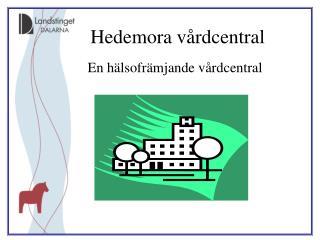 En hälsofrämjande vårdcentral