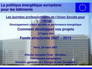 La politique  énergétique européene pour les b âtiments