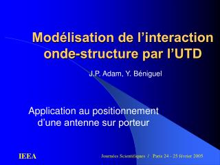Modélisation de l'interaction onde-structure par l'UTD