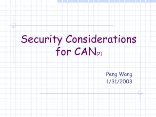 Security Considerations  for CAN [2]
