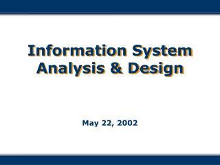 Information System Analysis & Design