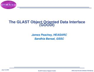 The GLAST Object Oriented Data Interface (GOODI)