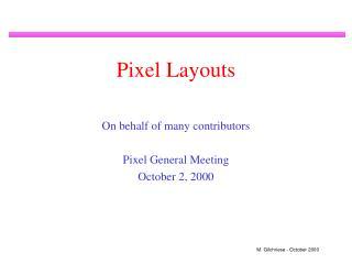 Pixel Layouts