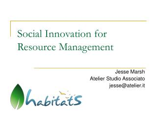 Social Innovation for Resource Management