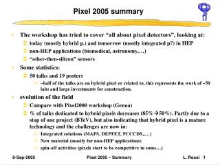 Pixel 2005 summary