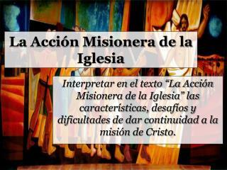 La Acci n Misionera de la Iglesia