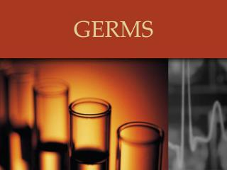 GERMS