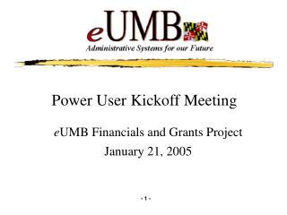 Power User Kickoff Meeting