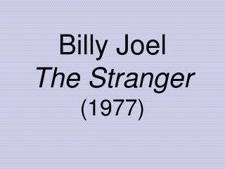 Billy Joel The Stranger (1977)