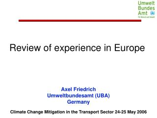 Climate Change Mitigation in the Transport Sector 24-25 May 2006