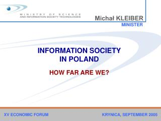 INFORMATION SOCIETY  IN POLAND HOW FAR ARE WE?
