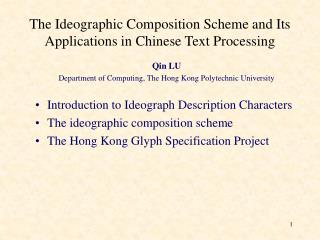 The Ideographic Composition Scheme and Its Applications in Chinese Text Processing