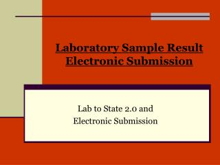 Laboratory Sample Result Electronic Submission