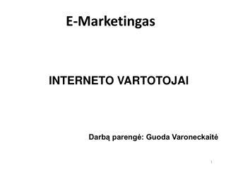 INTERNETO VARTOTOJAI