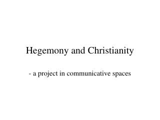 Hegemony and Christianity