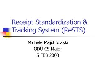 Receipt Standardization  Tracking System ReSTS