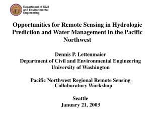 Dennis P. Lettenmaier Department of Civil and Environmental Engineering University of Washington