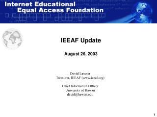 IEEAF Update August 26, 2003