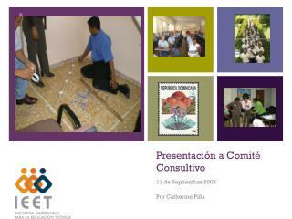 Presentación a Comité Consultivo