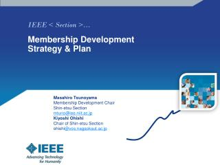 IEEE < Section >… Membership Development Strategy & Plan
