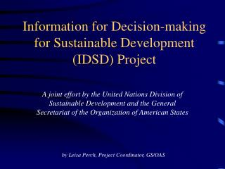 Information for Decision-making for Sustainable Development (IDSD) Project