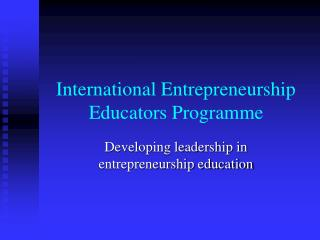 International Entrepreneurship Educators Programme