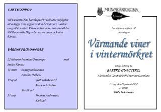 har nöjet att inbjuda till  provning av   under ledning av  BARBRO GUACCERO,