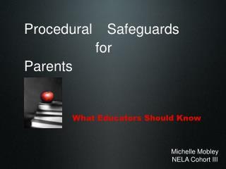 Procedural Safeguards  for  Parents