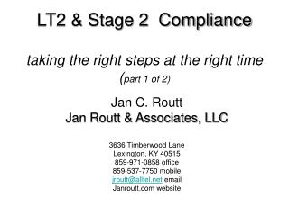 LT2 & Stage 2  Compliance taking the right steps at the right time ( part 1 of 2)