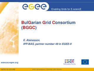 B ul G arian  G rid  C onsortium ( BGGC )