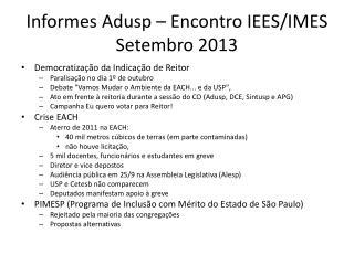 Informes Adusp  –  Encontro  IEES/IMES  Setembro  2013