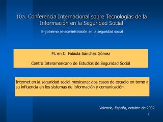 10a. Conferencia Internacional sobre Tecnologías de la Información en la  Seguridad Social