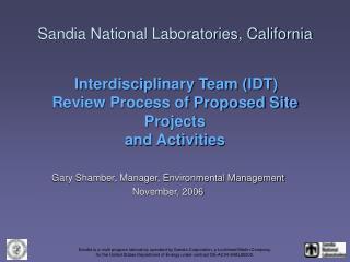 Gary Shamber, Manager, Environmental Management November, 2006