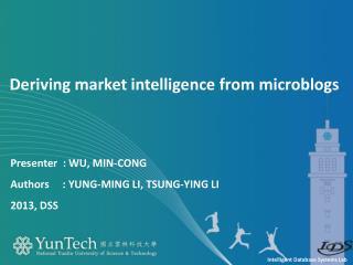 Presenter   : Wu, Min-Cong  Authors      :  Yung-Ming  Li,  Tsung -Ying  Li 2013, DSS