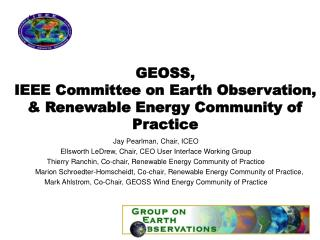 GEOSS, IEEE Committee on Earth Observation, & Renewable Energy Community of Practice