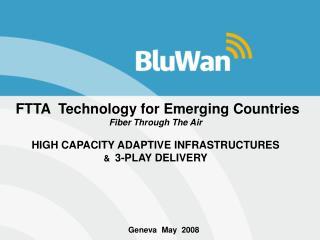 FTTA  Technology for Emerging Countries  Fiber Through The Air