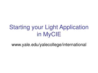 Starting your Light Application in MyCIE