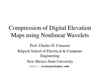 Compression of Digital Elevation Maps using Nonlinear Wavelets