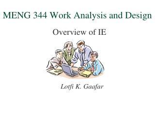 MENG 344 Work Analysis and Design